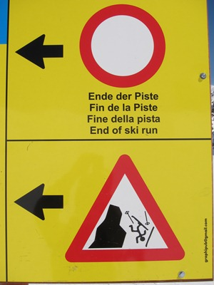 Warning sign at the start of the Gentianes-Tortin itinerary, Verbier